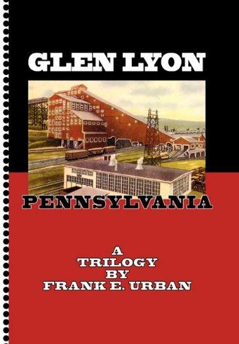 Glen Lyon, Pennsylvania - A Trilogy pdf
