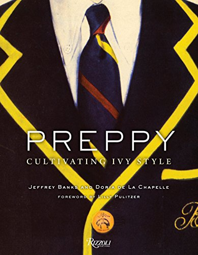 (Preppy: Cultivating Ivy Style)