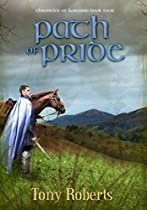 PATH OF PRIDE (CHRONICLES OF KASTANIA BOOK 4)