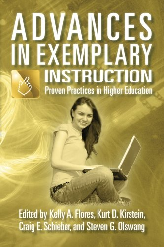 Advances in Exemplary Instruction: Proven Practices in Higher Education (Volume 4)
