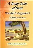 A Study Guide of Israel, Arnold G. Fruchtenbaum, 0914863088