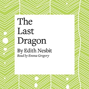 The Last of the Dragons Audiobook