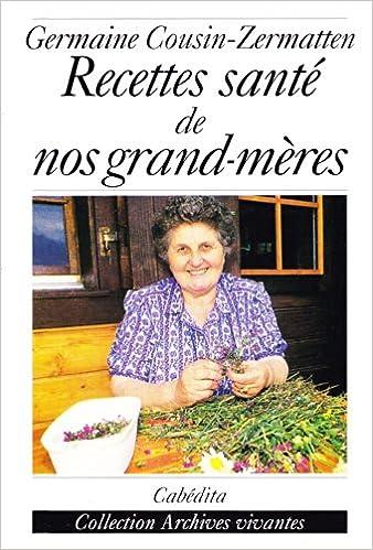 Lire Recettes santé de nos grands-mères pdf