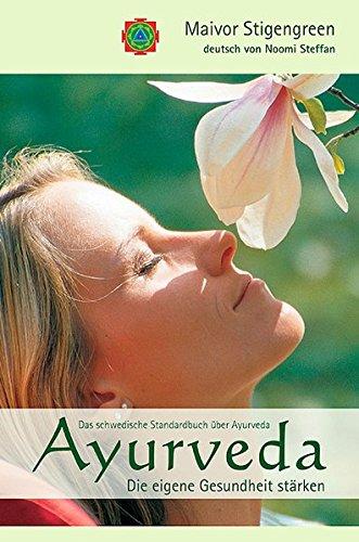 Ayurveda: Die eigene Gesundheit stärken