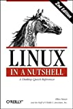 img - for Linux in a Nutshell, 2nd Edition (O'Reilly Nutshell) book / textbook / text book