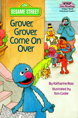 Grover  Grover  Come On Over   Step Into Reading  Step 1  Paper