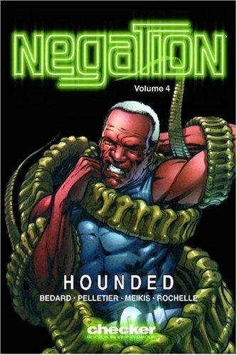 Download Negation Volume 3: Hounded (Negation) PDF