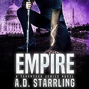 Empire: Seventeen Series, Book 3 | AD Starrling
