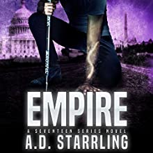 Empire: Seventeen Series, Book 3 Audiobook by A. D. Starrling Narrated by Michael Bower