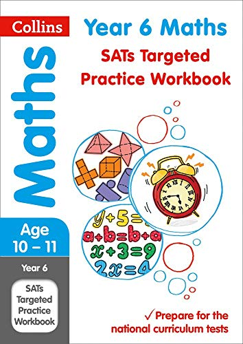 Collins KS2 SATs Revision and Practice - New 2014 Curriculum – Year 6 Maths Targeted Practice Workbook
