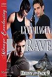 Rave [Zeus's Pack 9] (Siren Publishing Menage Everlasting ManLove)