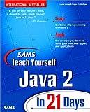 Sams Teach Yourself Java 2 Platform in 21 Days 9780672316388