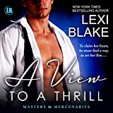 A View to a Thrill: Masters and Mercenaries, Book 7