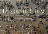 img - for Eyes of the Storm: Hurricane Katrina and Rita The Photographic Story book / textbook / text book