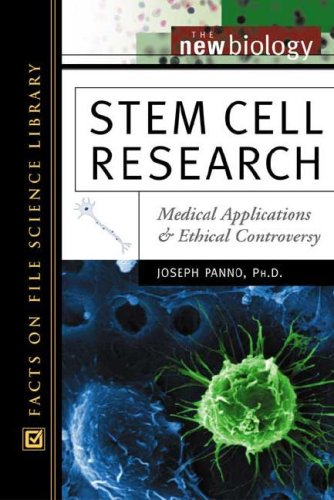 Stem Cell Research: Medical Applications and Ethical Controversy (New Biology)