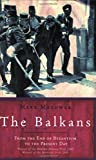 img - for The Balkans (UNIVERSAL HISTORY) by Mark Mazower (20-Jun-2002) Paperback book / textbook / text book