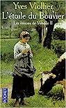 Les saisons de Vendée Tome 2 : L'étoile du Bouvier par Viollier