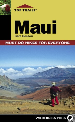 Top Trails: Maui: Must-Do Hikes for Everyone (Best Top Gear Adventures)