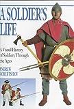 A Soldier's Life, Andrew Robertshaw, 0525675507