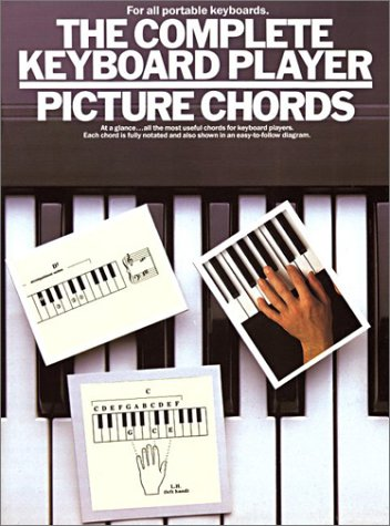 - The Complete Keyboard Player: Picture Chords