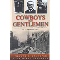 Cowboys into Gentlemen: Rhodes Scholars, Oxford, and the Creation of an American Elite (New Directions in Anthropology; 10)