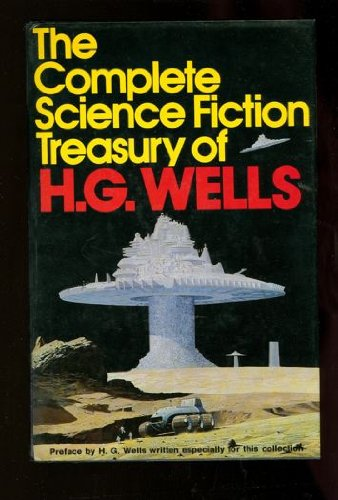 Complete Science Fiction Treasury of H. G. Wells