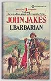 I, Barbarian, John Jakes, 0523401248