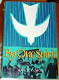 By One Spirit, Karl A. Olsson, 0910452105