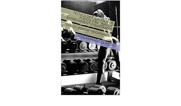 Amazon.com: Tecnica de Ejercicios de Fuerza y Rutinas de ...