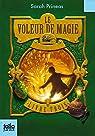 Le Voleur de magie (Tome 3-Livre trois) par Prineas