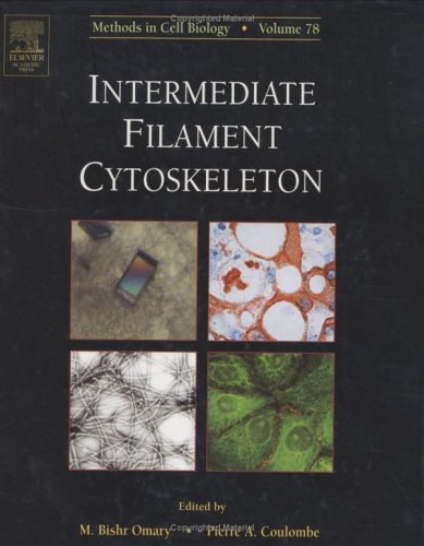 Intermediate Filament Cytoskeleton, Volume 78 (Methods in Cell Biology)