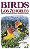 Birds of Los Angeles, Chris Fisher, 1551051044