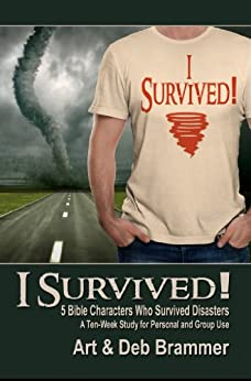 I Survived!: 5 Bible Characters Who Survived Disasters by [Brammer, Deb, Brammer, Art]