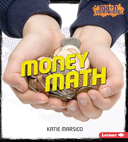 Money Math (Math Everywhere!) by Lerner Publications