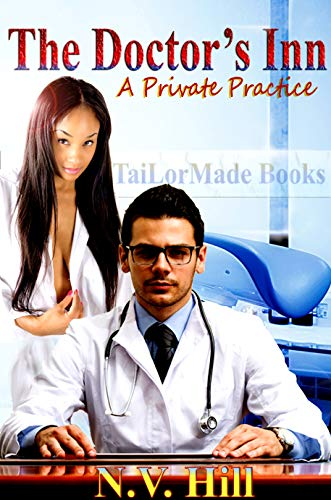 Book: The Doctor's Inn - A Private Practice by N.V. Hill