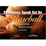 Champions Speak Out On Basebal