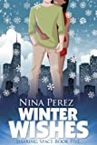 Winter Wishes (Sharing Space  Book 5)
