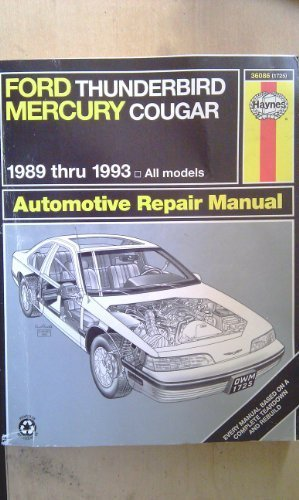 Haynes Ford Thunderbird and Mercury Cougar 1989-1993: All Models (Haynes Automotive Repair Manuals)