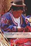 The Archaeology of Identity, Margarita Diaz-Andreu and Sam Lucy, 0415197465
