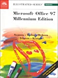 Microsoft Office 97 Illustrated - Millennium Edition, Swanson, Marie L. and Beskeen, David W., 0760063990