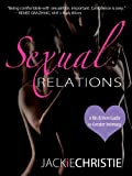 Sexual Relations A His and Hers Guide to greater intimacy