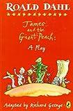 James and the Giant Peach, Roald Dahl, 0142407917