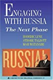 Engaging with Russia : The Next Phase, Lyne, Roderic and Talbott, Strobe, 0930503872