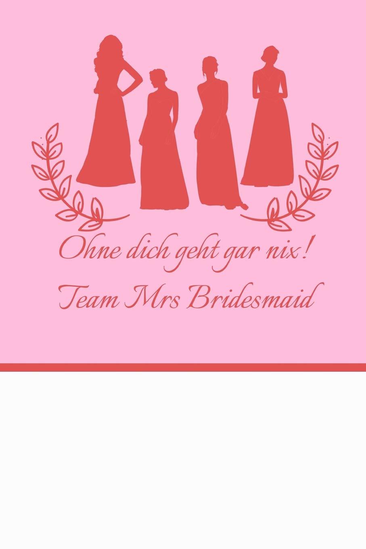 Ohne Dich Geht Gar Nix Team Mrs Bridesmaid Liniertes