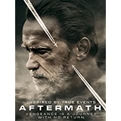AFTERMATH Starring Arnold Schwarzenegger arrives on Blu-ray, DVD, and Digital June 6 from Lionsgate