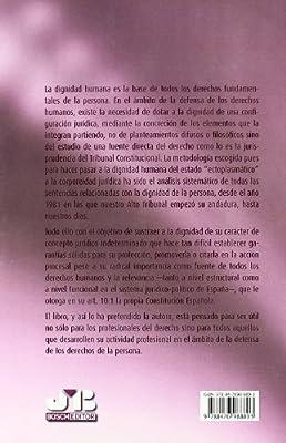 Configuración jurídica de la dignidad humana en la jurisprudencia del Tribunal Constitucional.: Amazon.es: Pascual Lagunas, Eulalia: Libros