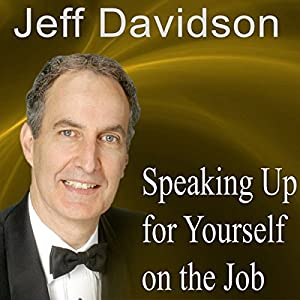Speaking Up for Yourself on the Job Speech