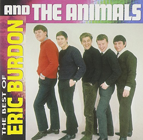Best Of Eric Burdon & The Animals (The Best Of The Animals)