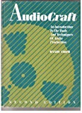 Audiocraft: An Introduction to the Tools and Techniques of Audio Production by Thom, Randy(July 1, 1989) Paperback
