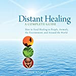 Distant Healing: A Complete Guide | Jack Angelo